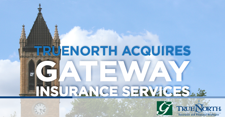 TrueNorth Acquires Gateway Insurance Services