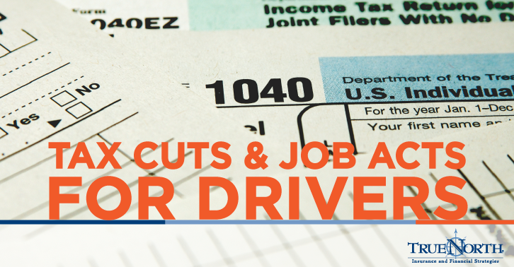 Tax Cuts and Job Acts for Drivers