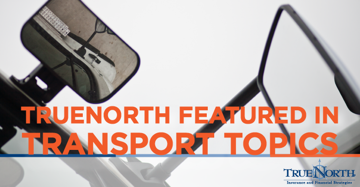TrueNorth Producers Featured in Transport Topics