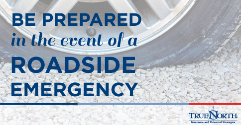 Be Prepared in the Event of a Roadside Emergency