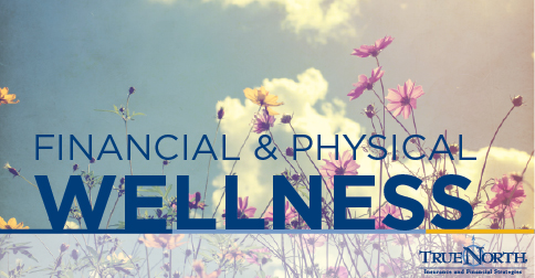 Financial and Physical Wellness