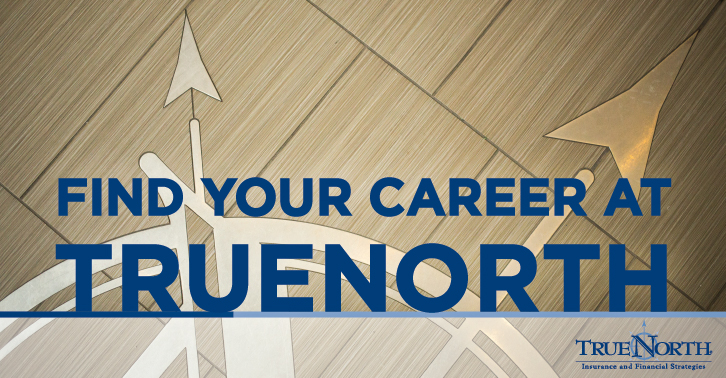 Find Your Career at TrueNorth