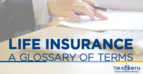 Basics Of Life Insurance Terms