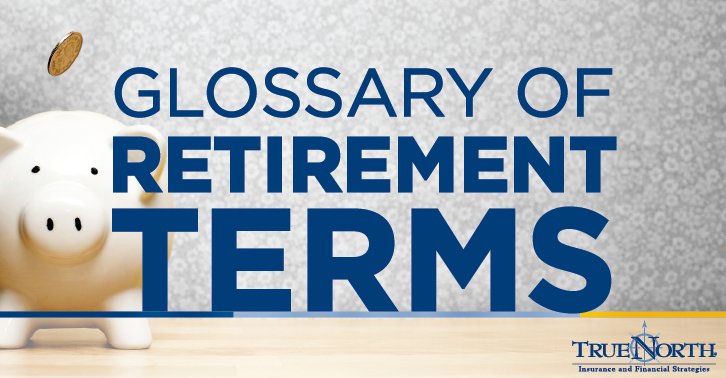 Glossary of Retirement Terms