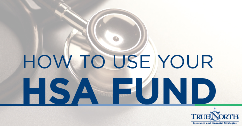 How to Use Your HSA Fund: Potential Scenarios