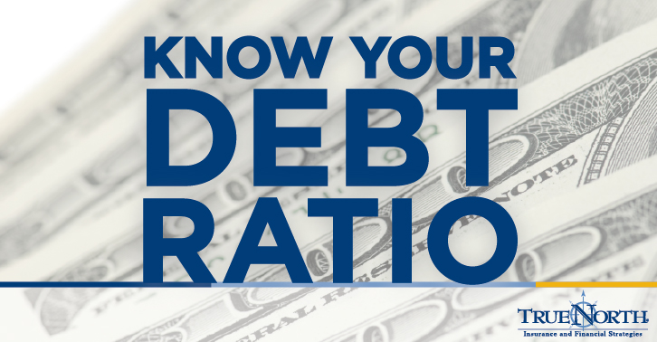 Know Your Debt Ratio