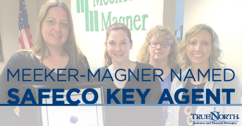 Safeco Insurance recognizes Meeker-Magner, A TrueNorth Company For Strong Perforance