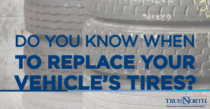 Do you know when to replace your vehicle's tires?