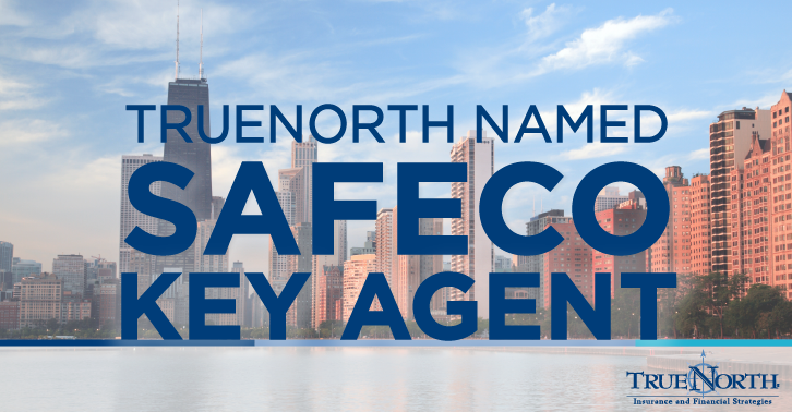 Safeco Insurance Recognizes TrueNorth Des Plaines