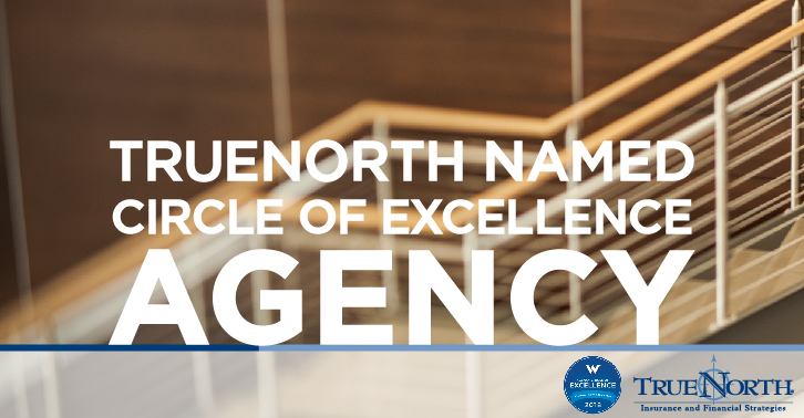 TrueNorth Named Circle of Excellence Agency by Western National Insurance Group