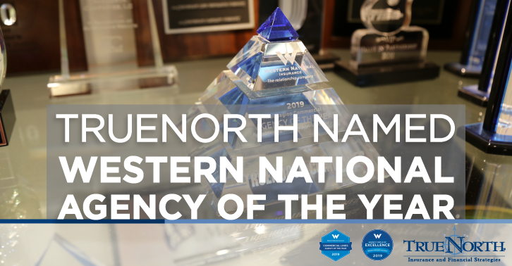 TrueNorth Named 'Commercial Lines Agency of the Year' by Western National Insurance Group