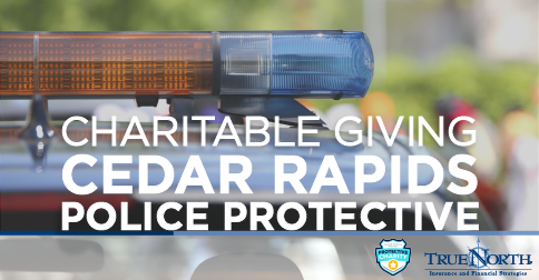 Charitable Giving: Cedar Rapids Police Protective